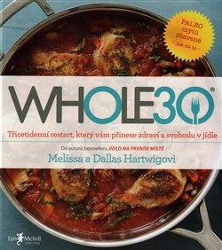 WHOLE30, Melissa a Dallas Hartwigovi